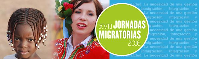 """XVIII Jornadas Migratorias 2016, """"Inmigración, Integración y Multiculturalidad; la necesidad de una gestión multisectorial"""""""