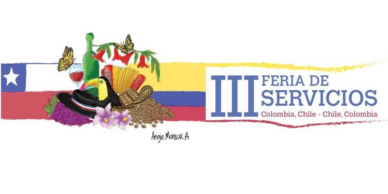 III FERIA DE SERVICIOS COLOMBIA – CHILE