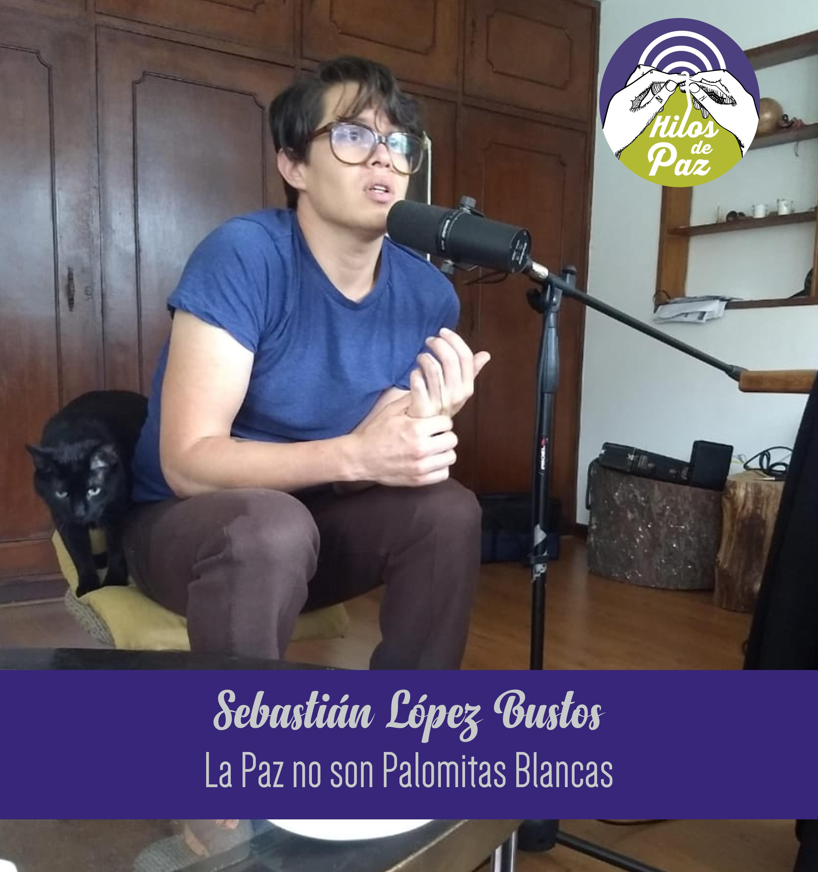 «La Paz no son unas Palomitas Blancas»