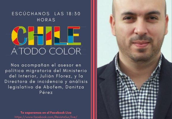 Chile a Todo Color #ENCUARENTENA «Entrevista Julián Florez»