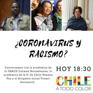 Chile a Todo Color #EnCuarentena ¿Racismo y Coronavirus?
