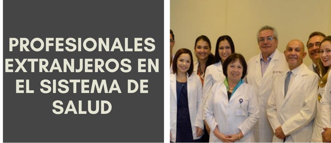 Chile a Todo Color «Profesionales extranjeros en el sistema de salud»