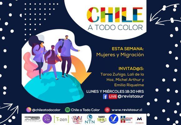 Chile a Todo Color «Mujeres y Migración»