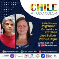 Chile a Todo Color «Migración Venezolana»