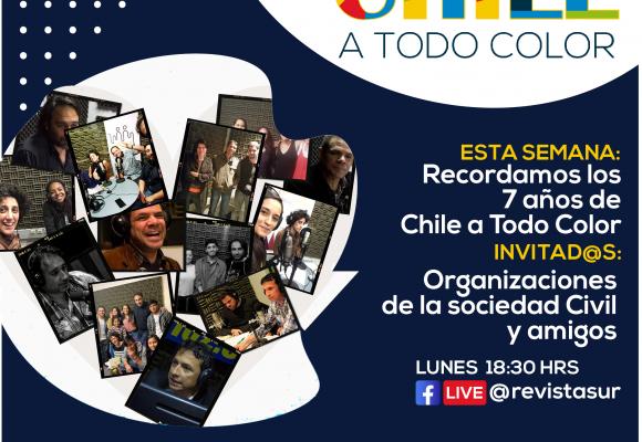 Chile a Todo Color: Celebramos los 7 años del programa