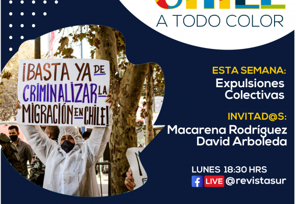 Chile a Todo Color: Expulsiones Colectivas