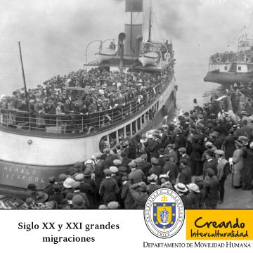 Siglo XX y XXI grandes migraciones