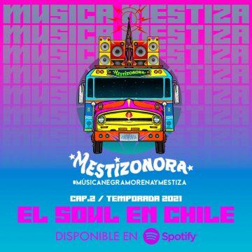 La Mestizonora: El Soul en Chile