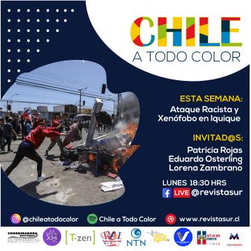 Chile a Todo Color: Ataque racista y xenófobo en Iquique