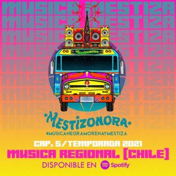 La Mestizonora: Música Regional (Chile)