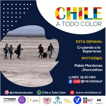 Chile a Todo Color: Cruzando a la esperanza